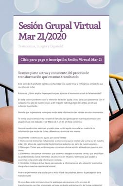 Sesión Grupal Virtual Mar 21/2020