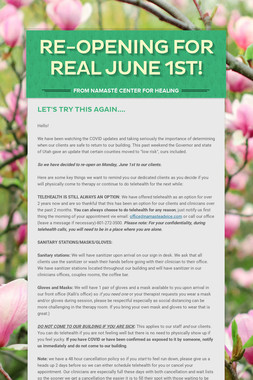 Re-Opening For Real June 1st!