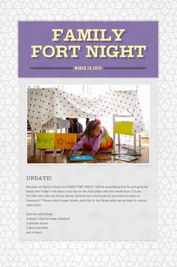 Family Fort Night