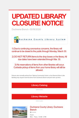 UPDATED LIBRARY CLOSURE NOTICE