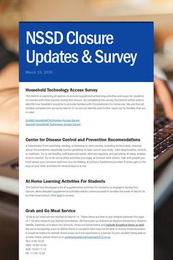 NSSD Closure Updates & Survey