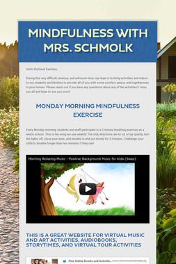 Mindfulness with Mrs. Schmolk