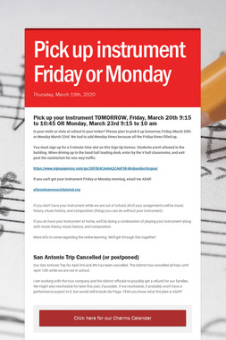 Pick up instrument Friday or Monday