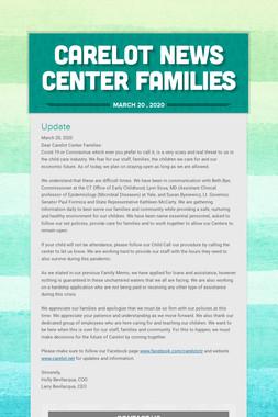 Carelot News  CENTER FAMILIES