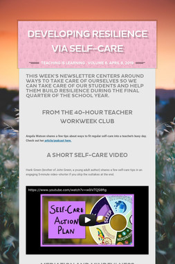 Developing Resilience via Self-Care