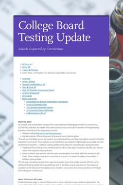 College Board Testing Update