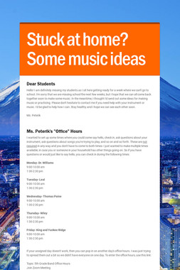 Stuck at home? Some music ideas