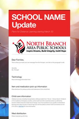 SCHOOL NAME Update
