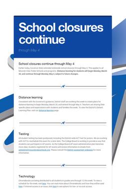 School closures continue