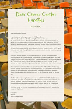 Dear Career Center Families
