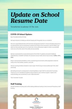 Update on School Resume Date