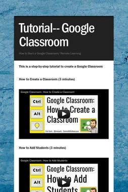 Tutorial--        Google Classroom