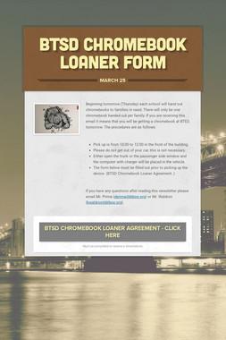 BTSD Chromebook Loaner Form