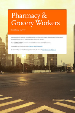Pharmacy &    Grocery Workers