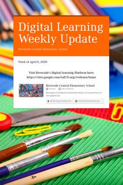 Digital Learning Weekly Update