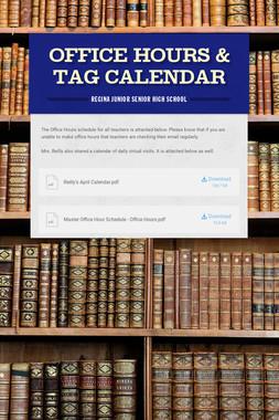 Office Hours & TAG Calendar