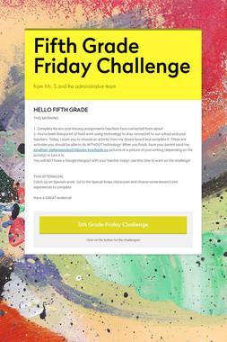 Fifth Grade Friday Challenge