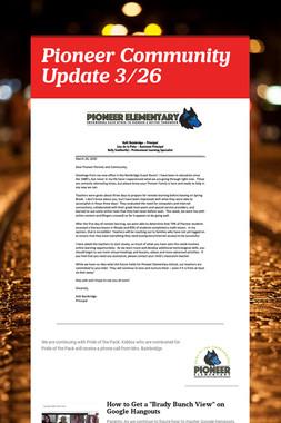 Pioneer Community Update 3/26