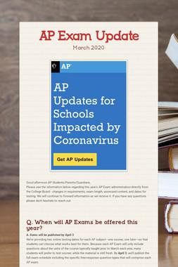 AP Exam Update