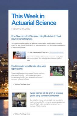 This Week in Actuarial Science