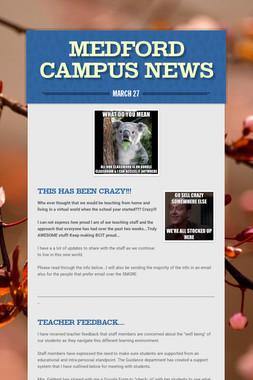 Medford Campus News