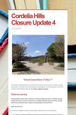 Cordelia Hills Closure Update 4