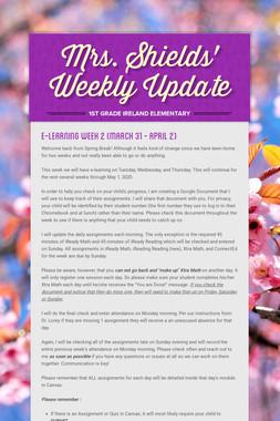 Mrs. Shields' Weekly Update