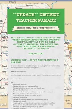 ~~UPDATE~~ District Teacher Parade