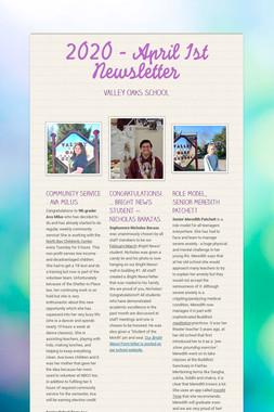 2020 - April 1st Newsletter