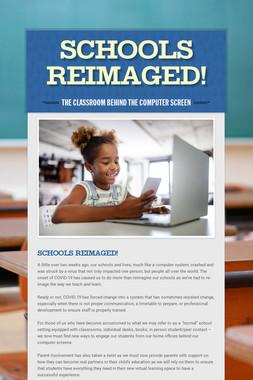 Schools ReIMAGED!