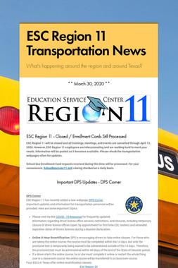 ESC Region 11 Transportation News