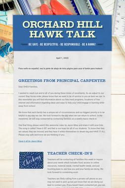 ORCHARD HILL HAWK TALK