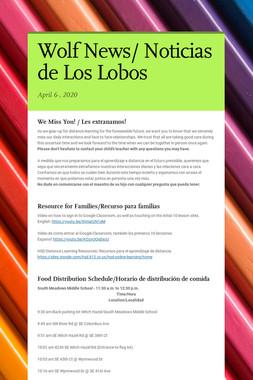 Wolf News/ Noticias de Los Lobos
