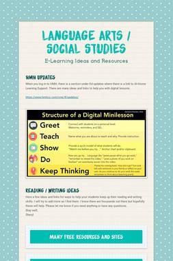 Language Arts / Social Studies