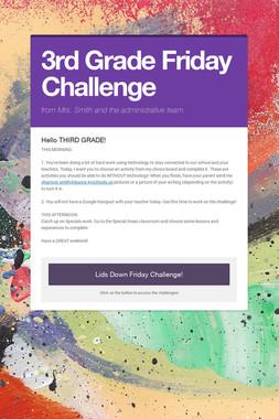 3rd Grade Friday Challenge