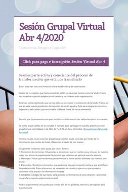 Sesión Grupal Virtual Abr 4/2020
