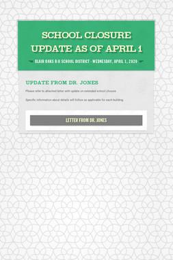 School Closure Update as of April 1