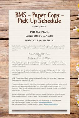 BMS - Paper Copy - Pick Up Schedule