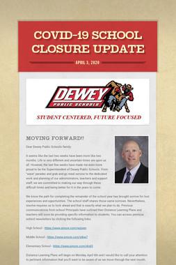 COVID-19 School Closure Update