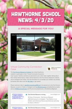 Hawthorne School News: 4/3/20