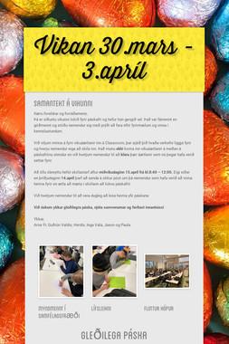 Vikan 30.mars - 3.apríl