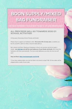 Boon Supply/Mixed Bag Fundraiser