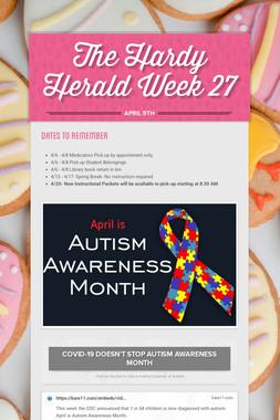 The Hardy Herald Week 27