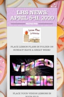 LHS News: April 5-11, 2020