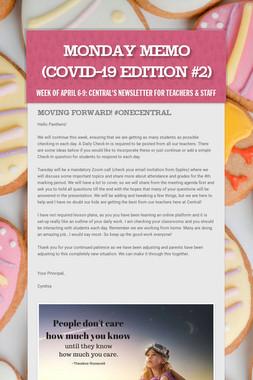 Monday Memo (COVID-19 Edition #2)