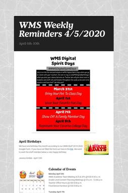 WMS Weekly Reminders 4/5/2020