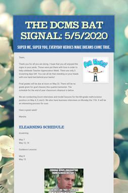 The DCMS Bat Signal: 5/5/2020