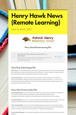 Henry Hawk News (Remote Learning)