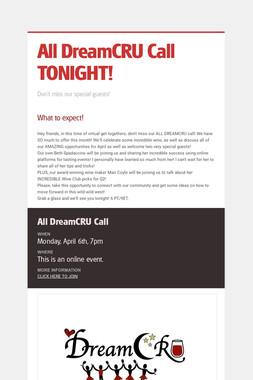 All DreamCRU Call TONIGHT!