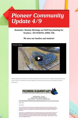 Pioneer Community Update 4/9